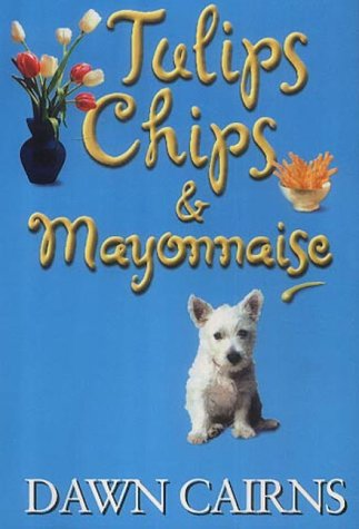 9781842230411: Tulips, Chips and Mayonnaise