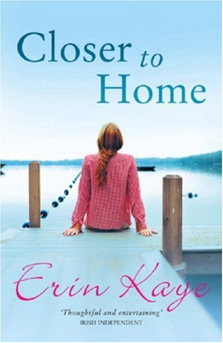 CLOSER TO HOME: Kaye, Erin