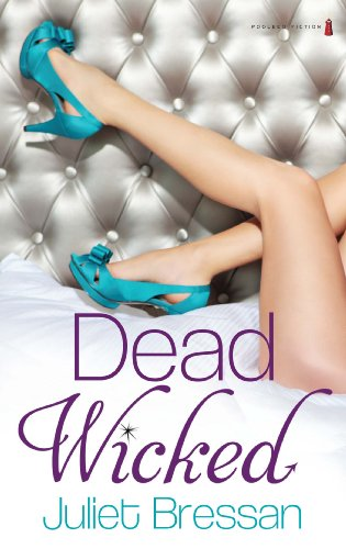 Dead Wicked: Juliet Bressan