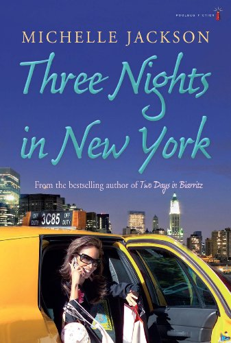 Three Nights In New York: Jackson, Michelle