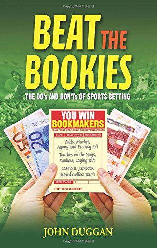 9781842234464: Beat The Bookies: The Do's and Don'ts of Sport Betting