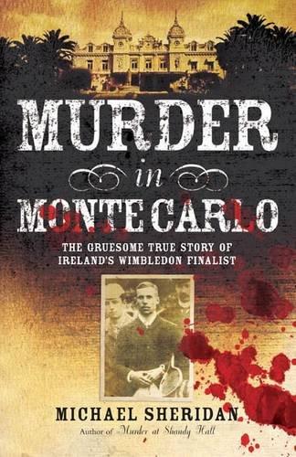 Murder in Monte Carlo: Michael Sheridan