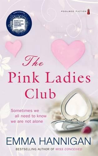 The Pink Ladies Club: Hannigan, Emma