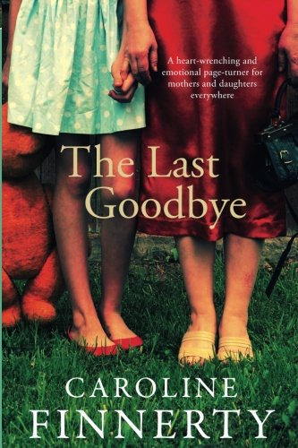 The Last Goodbye: Caroline Finnerty