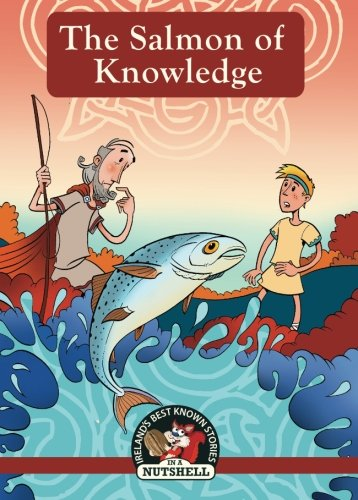 9781842235942: The Salmon of Knowledge: (Irish Myths & Legends In A Nutshell Book 4)