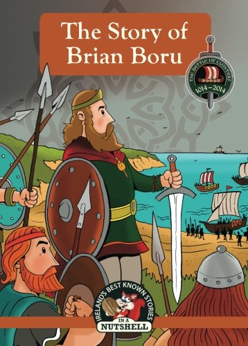 9781842236246: The Story Of Brian Boru (Ireland's Best Known Stories In A Nutshell) (Volume 9)
