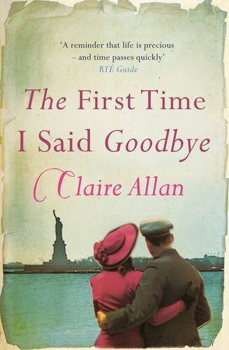 The First Time I Said Goodbye: Claire Allan