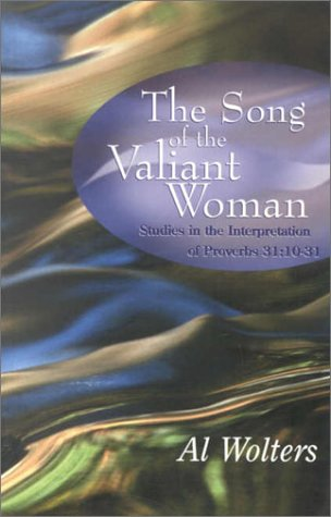 9781842270080: The Song of the Valiant Woman: Studies in the Interpretation of Proverbs 31:10-31
