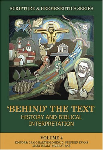 9781842270684: Behind the Text: History and Biblical Interpretation (The Scripture and Hermeneutics Series, V. 4)