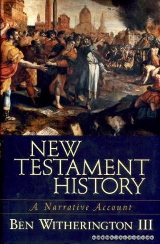 New Testament History (1842271148) by Witherington, Ben, III