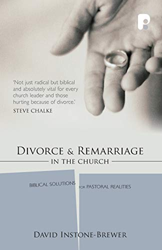 9781842271803: Divorce and Remarriage in the Church: Biblical Solutions for Pastoral Realities