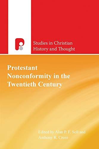 Protestant Nonconformity in the Twentiet