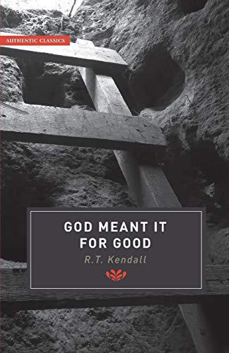 9781842272350: God Meant It For Good (Authentic Classics) (Authentic Classics)