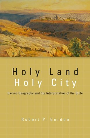 9781842272770: Holy Land, Holy City: Sacred Geography and the Interpretation of the Bible