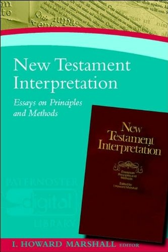 9781842273067: New Testament Interpretation: Essays on Principles and Methods (Paternoster Digital Library)
