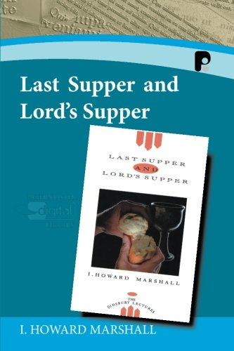 9781842273074: Last Supper and Lord's Supper (Paternoster Digital Library)