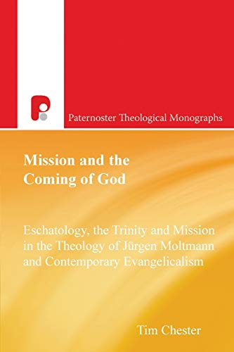 9781842273203: Mission and the Coming of God (Paternoster Theological Monographs) (Paternoster Theological Monographs)