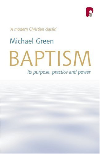 9781842274194: Baptism: It's Purpose, Practice and Power