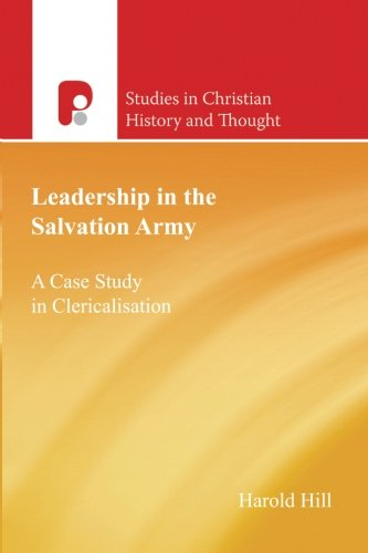 9781842274293: Leadership in the Salvation Army: A Case Study in Clericalisation (Studies in Christian History and Thought)