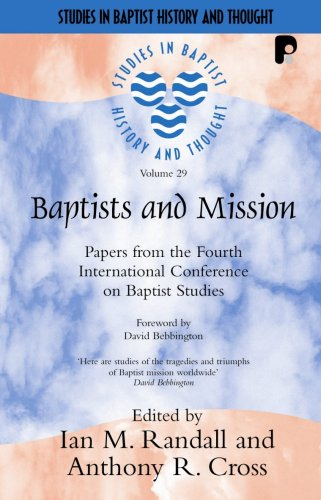 Baptists and Mission Papers from the Fourth International Conference on Baptist Studies