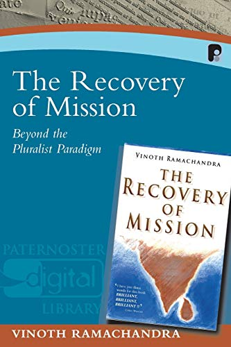 9781842274521: The Recovery of Mission: Beyond the Pluralist Paradigm