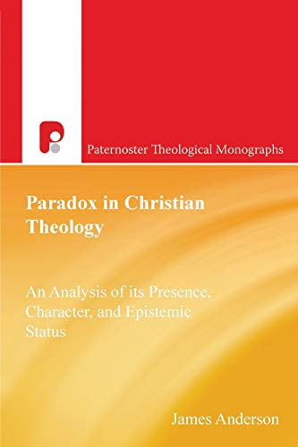 9781842274620: Paradox in Christian Theology (Paternoster Theological Monographs)