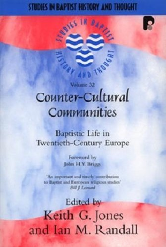 9781842275191: Counter-Cultural Communities: Baptistic Life in Twentieth-Century Europe (Studies in Baptist History and Thought)