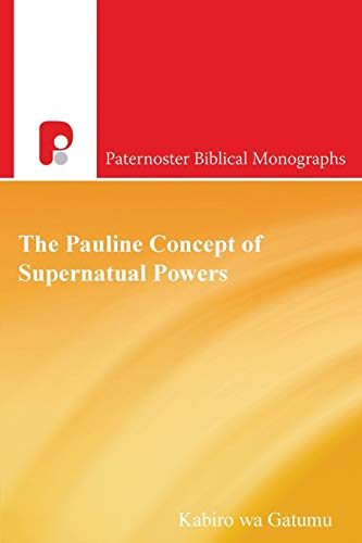 Pauline Concept of Supernatural Powe A Reading from the African Worldview