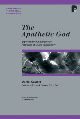 9781842275368: The Apathetic God: Exploring the Contemporary Relevance of Divine Impassibility