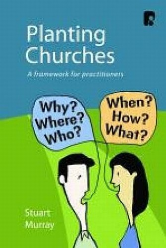 9781842276112: Planting Churches: A Framework for Practitioners