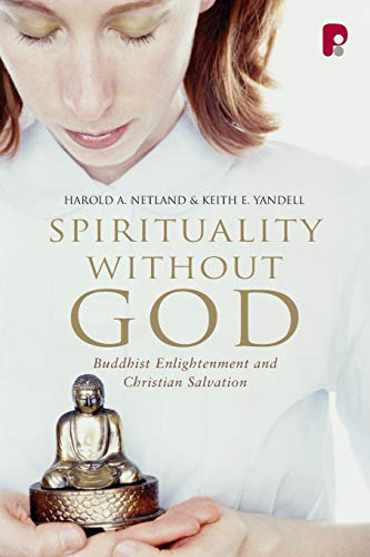 9781842276426: Spirituality Without God: Buddhist Enlightenment and Christian Salvation