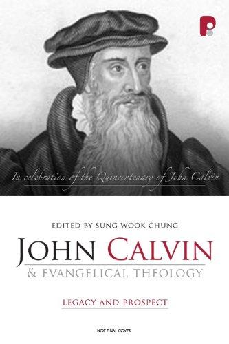 9781842276495: John Calvin and Evangelical Theology