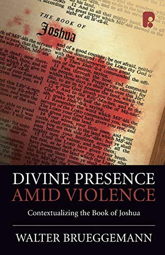 9781842276600: Divine Presence Amid Violence: Contextualizing the Book of Joshua