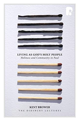 Living As God's Holy People: Brower K.E.