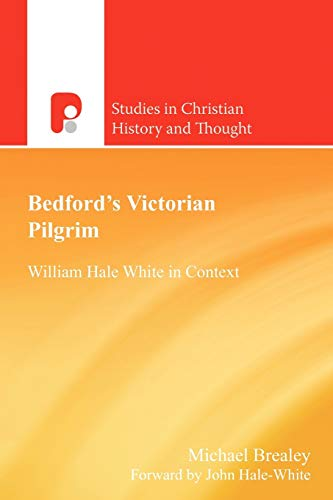 Bedford's Victorian Pilgrim SEHT -p William Hale White in Context