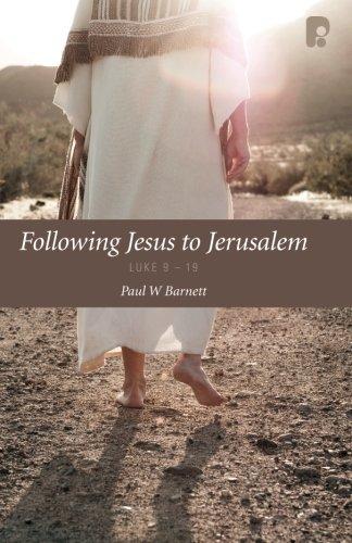 9781842277676: Following Jesus to Jerusalem: Luke 9 - 19