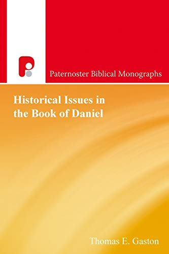 9781842279823: Historical Issues in the Book of Daniel (Paternoster Biblical Monographs)