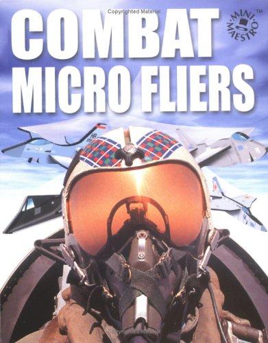Combat Micro Fliers (Mini Maestro)