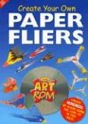 Create Your Own Paper Fliers with CDROM (Art ROM Create Your Own.)