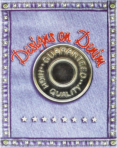 Designs on Denim with Sticker and Other (Classic Craft Cases)