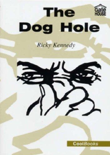 The Dog Hole: Kennedy, Ricky