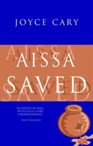 Aissa Saved: Joyce Cary