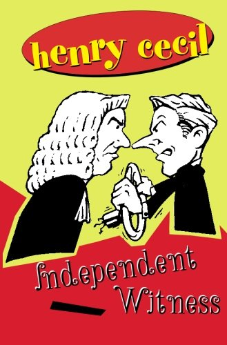 Independent Witness (Colonel Brain): Cecil, Henry