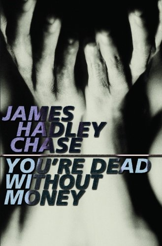 9781842321201: You're Dead without Money