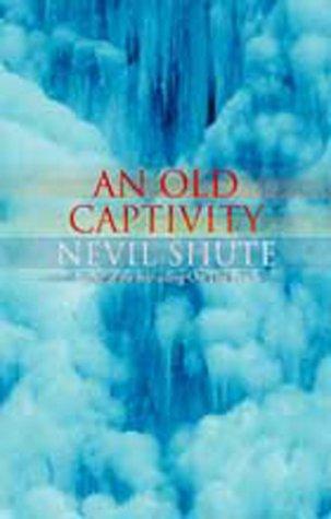 9781842322758: An Old Captivity