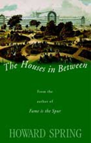 Houses in Between (1842323474) by Howard Spring
