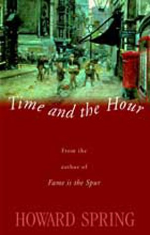 Time and the Hour (9781842323632) by Howard Spring