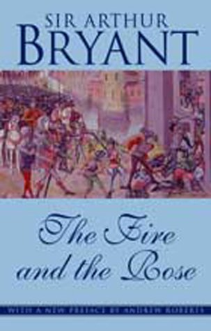 9781842324554: The Fire and the Rose: Dramatic Moments in British History