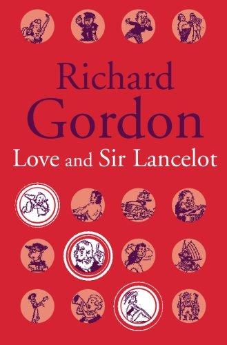 Love And Sir Lancelot (Paperback): Richard Gordon