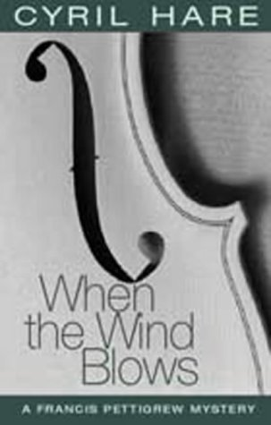 9781842326558: When the Wind Blows (A Francis Pettigrew mystery)